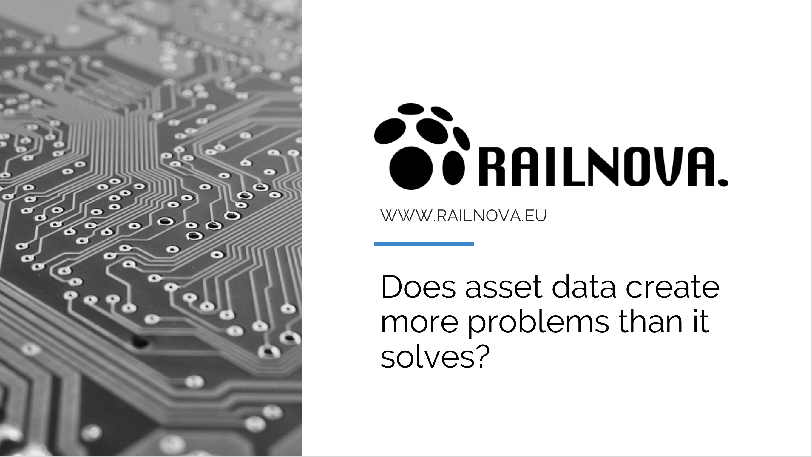 Does asset data create more problems than it solves